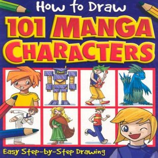 How to Draw 101 Manga Characters
